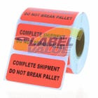 "COMPLETE SHIPMENT DO NOT BREAK PALLET Inventory Labels 2"" x 1"""