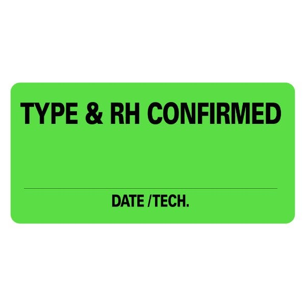 TYPE & RH CONFIRMED Medical Labels