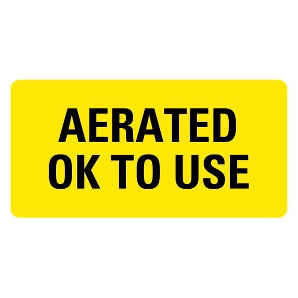 AERATED OK TO USE Medical Labels