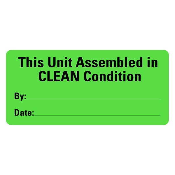 This Unit Assembled In CLEAN Condition Medical Labels