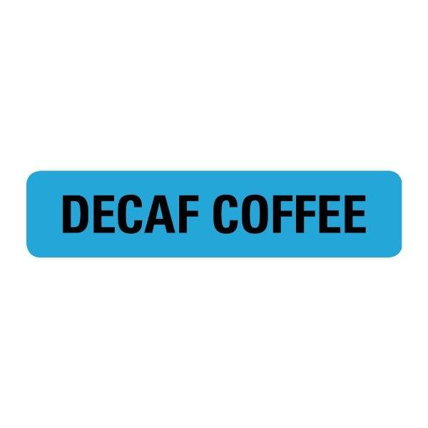 Decaf Coffee Food Service Medical Labels