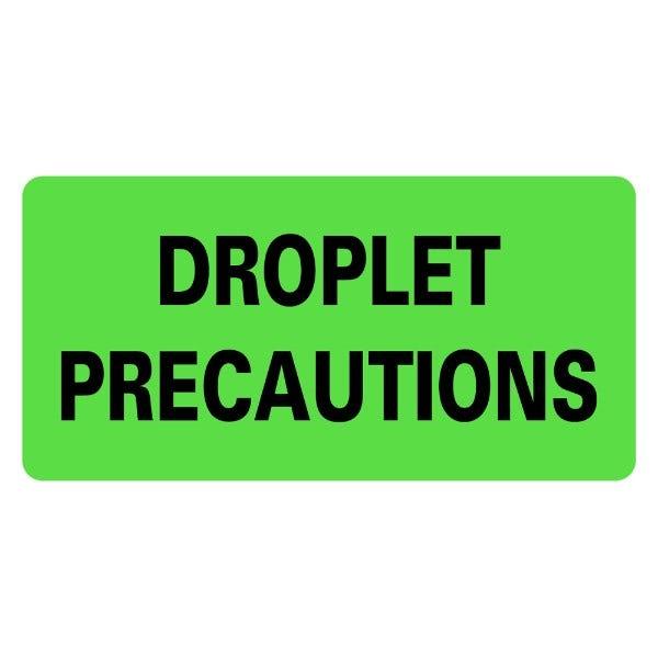 DROPLET PRECAUTIONS Infection Control Medical Labels