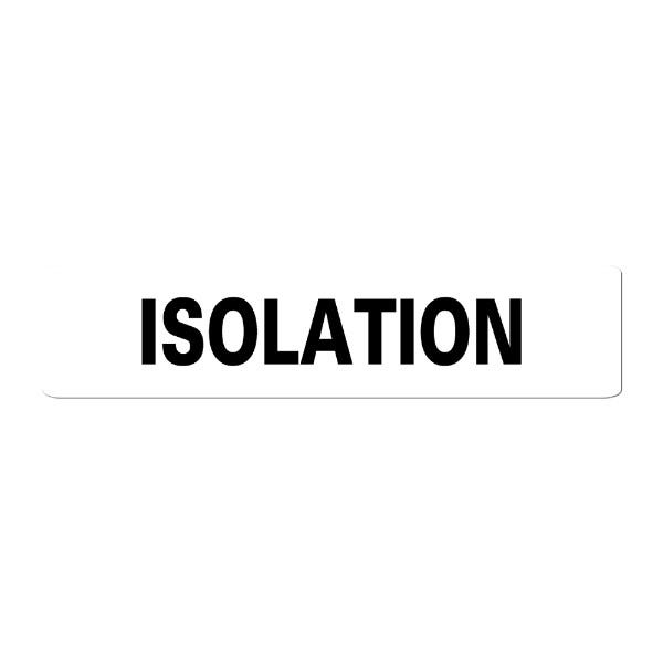 ISOLATION Infection Control Medical Labels