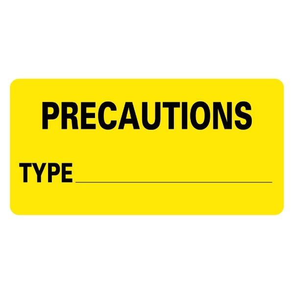 PRECAUTIONS TYPE Infection Control Medical Labels