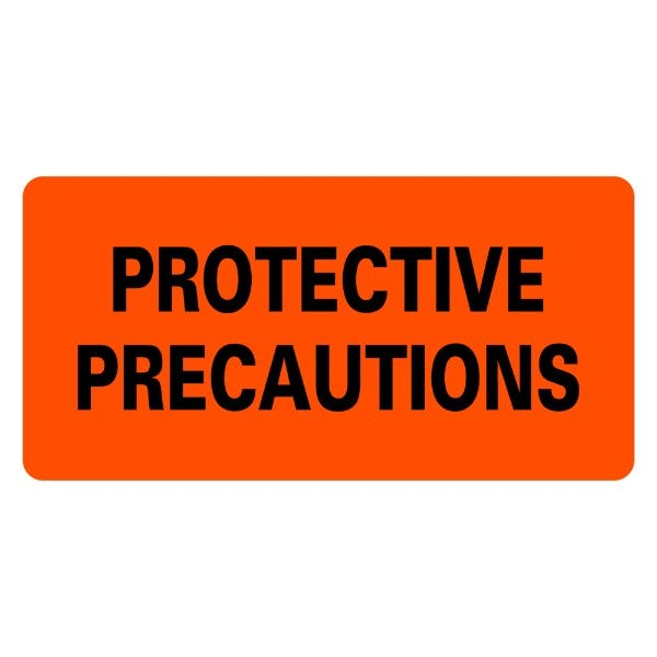 PROTECTIVE PRECAUTIONS Infection Control Medical Labels