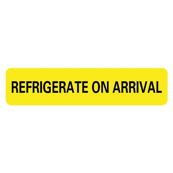 REFRIGERATE ON ARRIVAL Infection Control Medical Labels