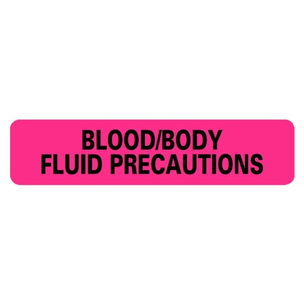 BLOOD BODY FLUID PRECAUTIONS Infection Control Medical Labels
