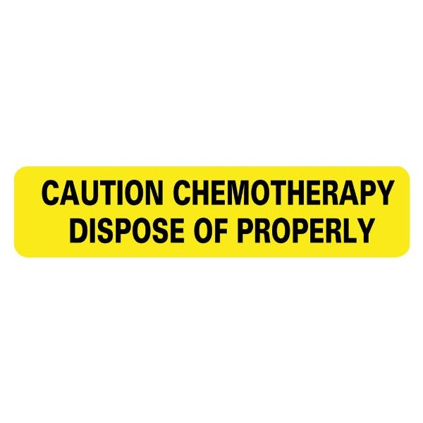 CHEMOTHERAPY: DISPOSE OF PROPERLY Medical Labels