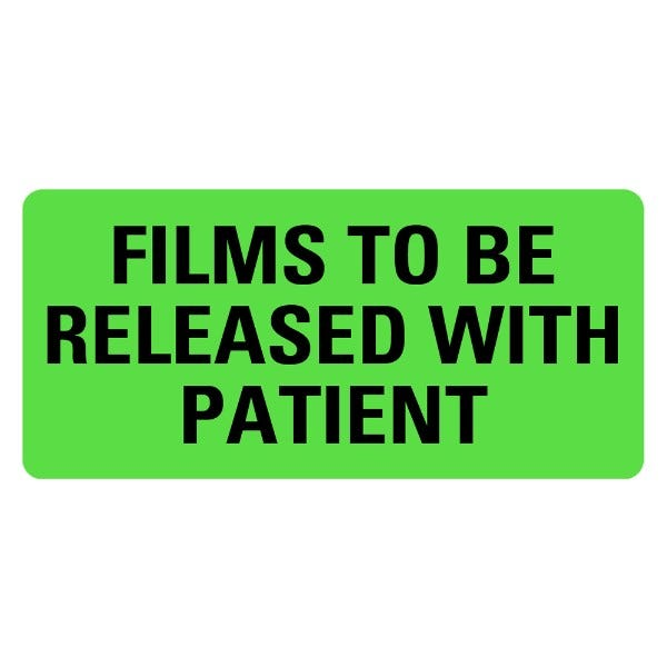 FILMS TO BE RELEASED WITH PATIENT Medical Labels