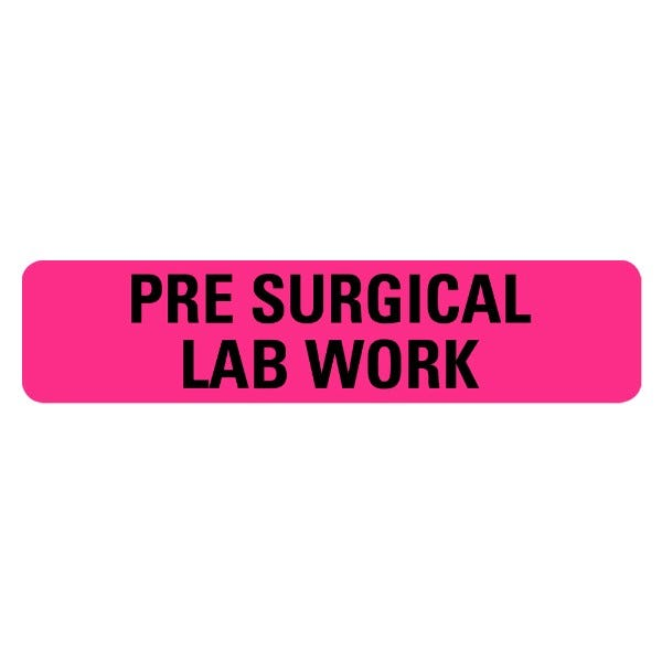 PRE SURGICAL LAB WORK Medical Labels