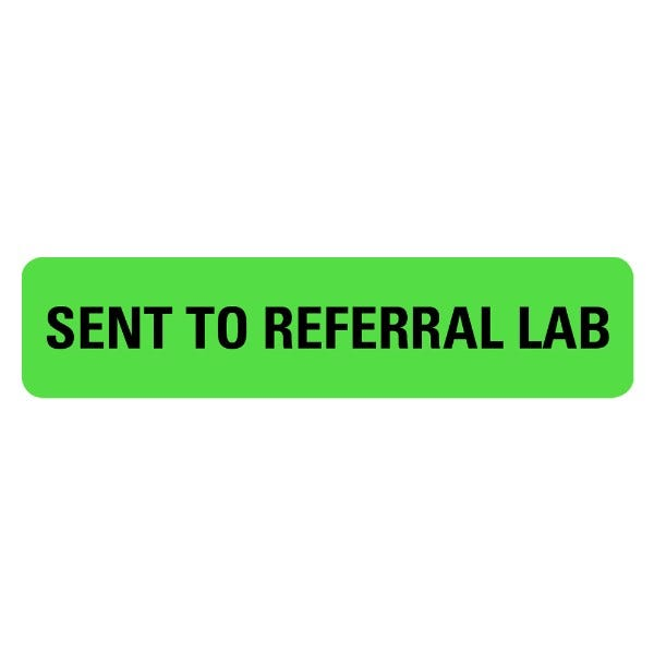 SENT TO REFERRAL LAB Medical Labels