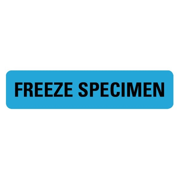 FREEZE SPECIMEN Medical Labels