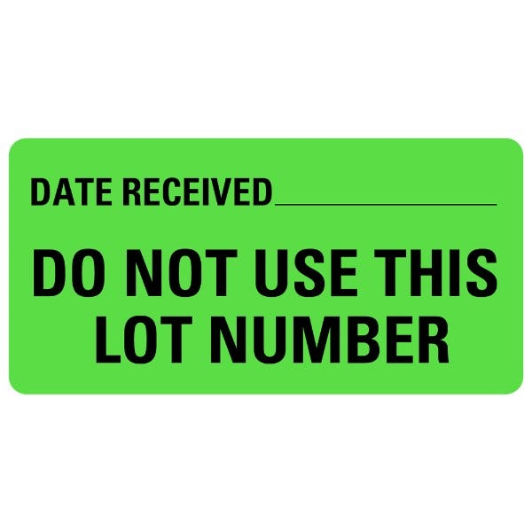 DO NOT USE THIS LOT NUMBER Medical Labels