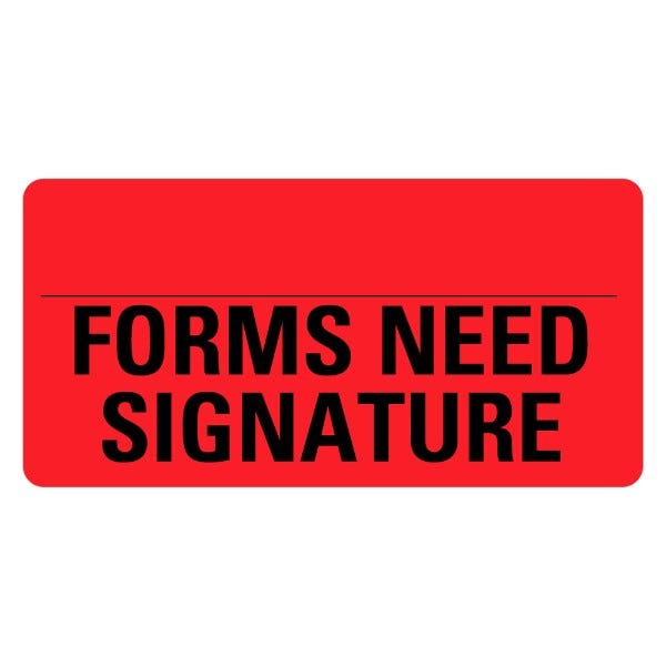 FORMS NEED SIGNATURE Medical Records Labels