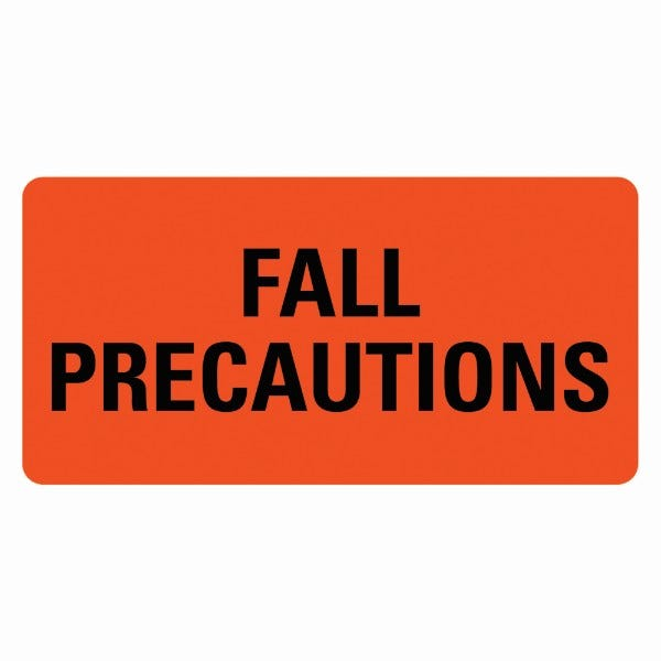 FALL PRECAUTIONS Medical Labels
