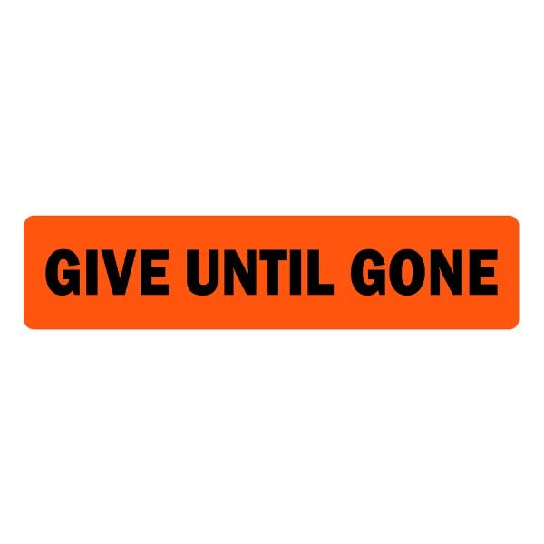 Give Until Gone Veterinary Labels
