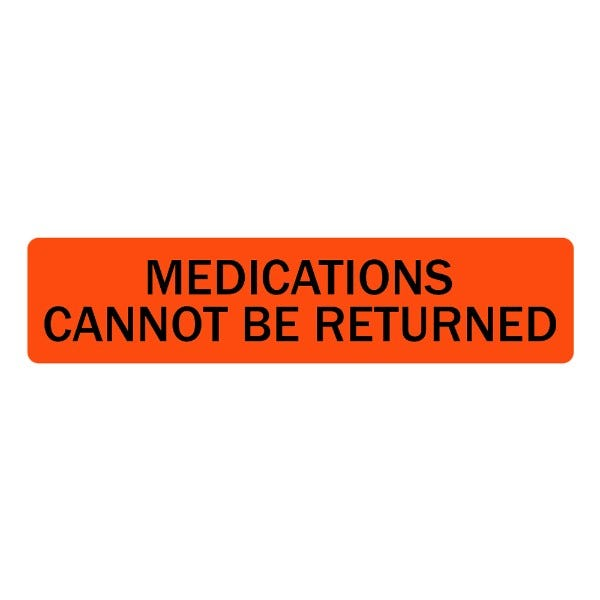 Medications Cannot Be Returned Veterinary Labels