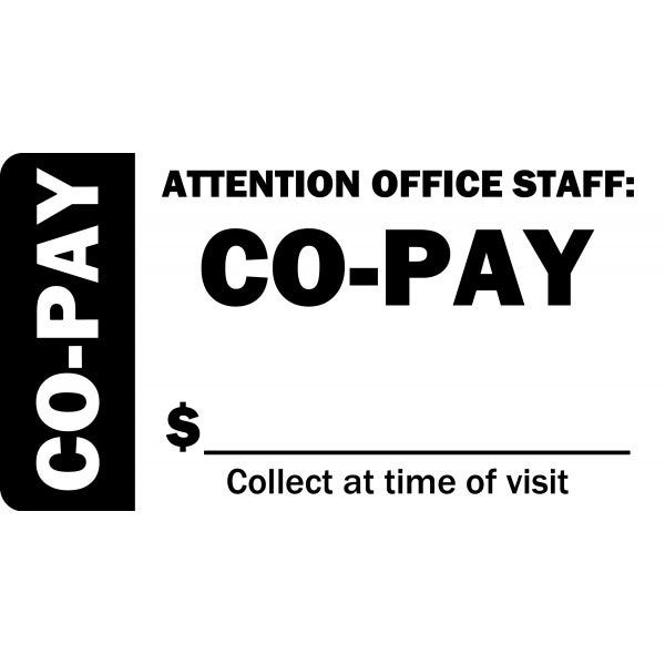 Attention Office Staff Co-Pay Labels