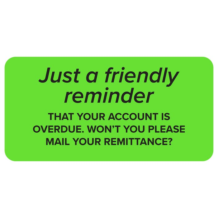 Friendly Reminder Account Overdue Labels