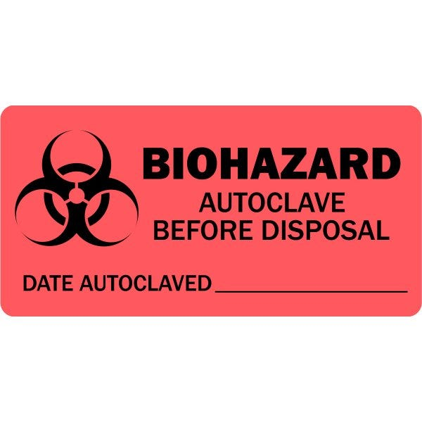 Biohazard Autoclave Before Disposal Medical Labels