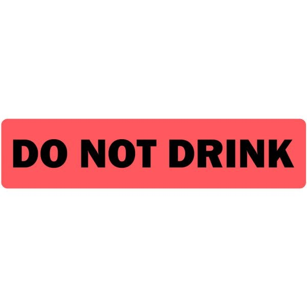 Do Not Drink Medical Labels
