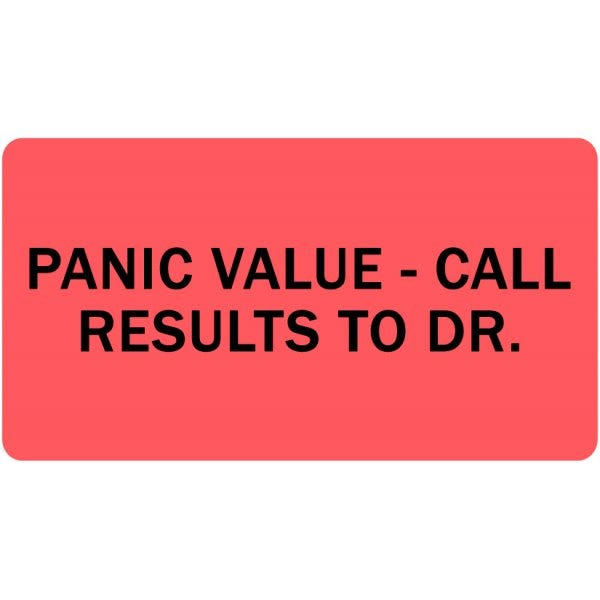 Panic Value - Call Results to Dr. Medical Labels