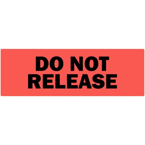 Do Not Release Labels