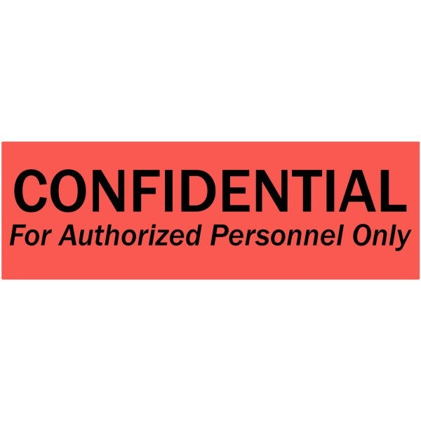 Confidential For Authorized Personnel Only Labels