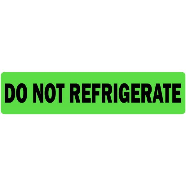 Do Not Refrigerate Medical Labels
