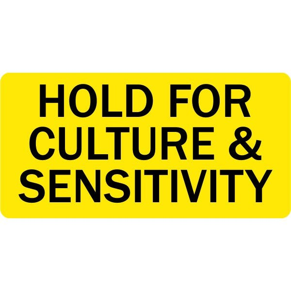 Hold for Culture and Sensitivity Medical Labels