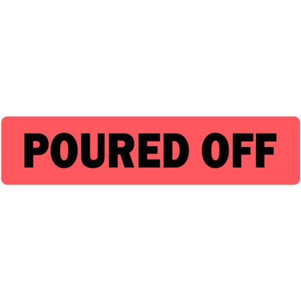 Poured Off Medical Labels
