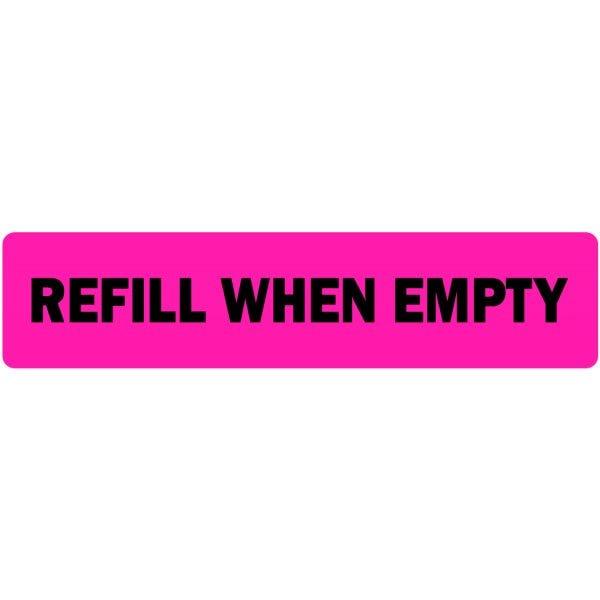 Refill When Empty Veterinary Labels