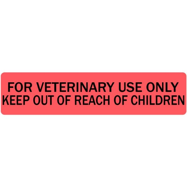 For Veterinary Use Only Keep Out of Reach of Children Veterinary Labels