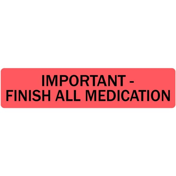Important Finish All Medication Veterinary Labels