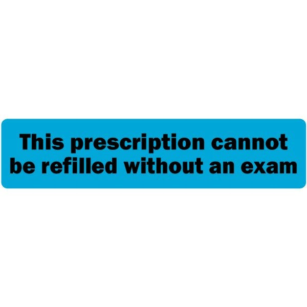 This Prescription Cannot Be Refilled Without an Exam Veterinary Labels