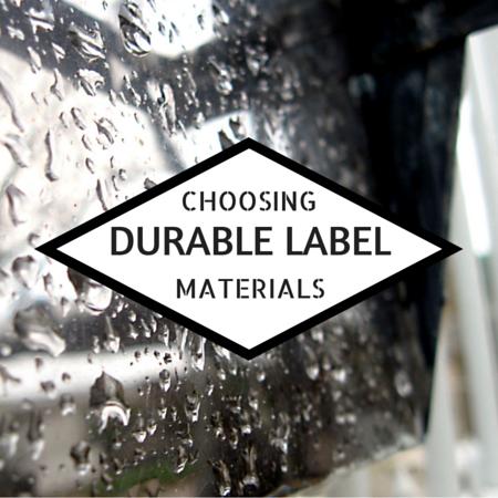 Durable Label Materials