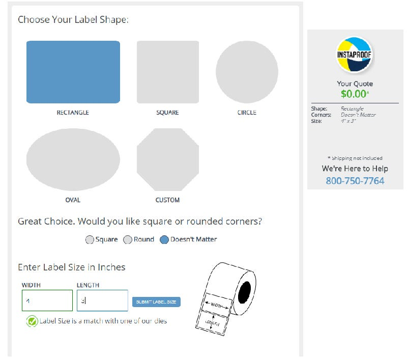 Select your custom label's size using InstaProof's easy to use interface